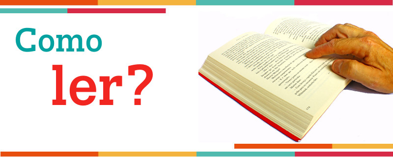 COMO OTIMIZAR A SUA LEITURA? – ALGUMAS DICAS MUITO ÚTEIS