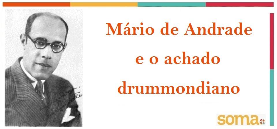 Mário de Andrade e o achado drummondiano